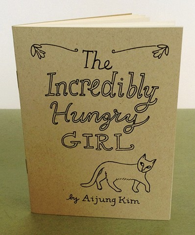 """The Incredibly Hungry Girl"" Zine by Aijung Kim / www.aijungkim.com / www.sprouthead.etsy.com"