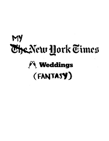 My NYTimes Weddings (Fantasy)