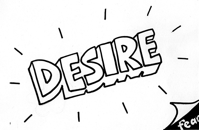 Desire and Fear
