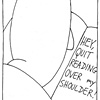 Quit Reading Over my Shoulder