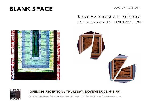 Invite for Duo Exhibit Blank Space Gallery - Chelsea, NY Duo Exhibit: November 29 - January 11, 2013