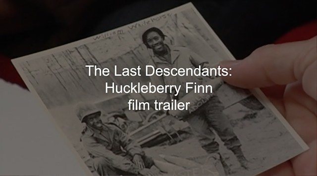 Huckleberry Finn: The Last Descendants, film trailer