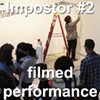Impostor #2, a 3 minute time-lapse of a two hour performance