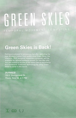 Green Skies on view at Outhaus, Nov 16, 4-7 PM, Champaign