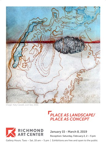 Exhibition Announcement: Place as Landscape / Place as Concept - January 15 to March 8, 2019