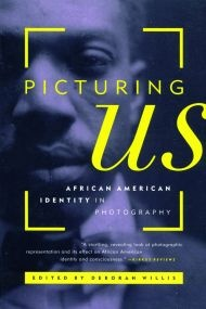 Picturing Us: African American Identity in Photography