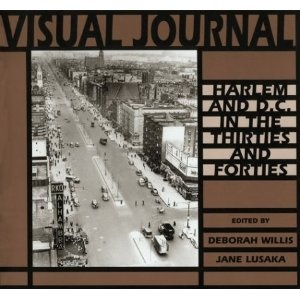 Visual Journal: Photography in Harlem and DC in the Thirties and Forties