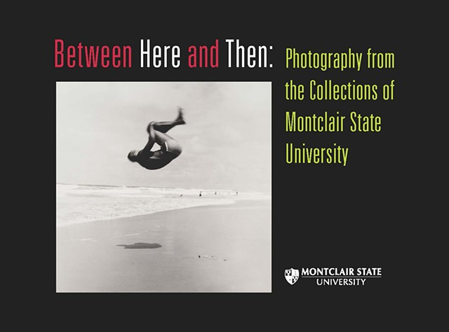 Curatorial project: Between Here and Then, photography exhibition and essay, art and phenomenology
