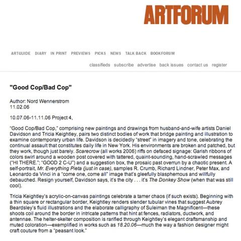 "Nord Wennerstrom,""Good Cop, Bad Cop"" Art Forum Online, 11/02/06"