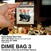 Dime Bag III
