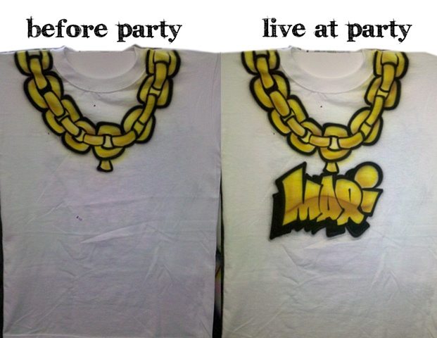 Chains were airbrushed before the party. We personalized each shirt at the party. Ask us about our live airbrushing!