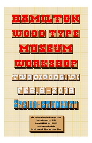 """Hamilton Wood-type Museum Field-trip Poster"""