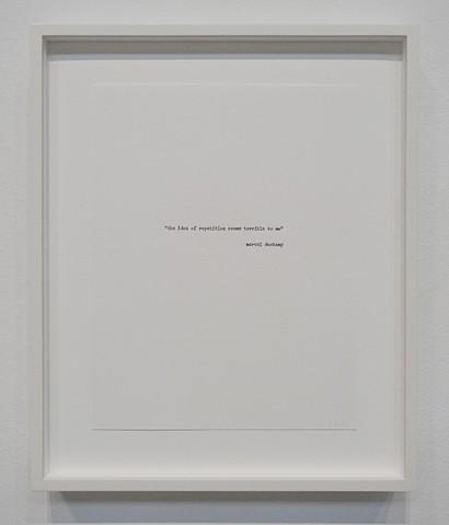 duchamp quote (letterpress)