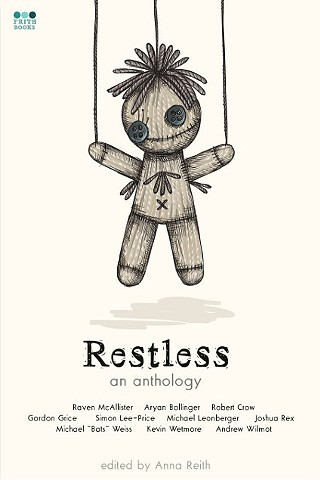 Restless: an anthology
