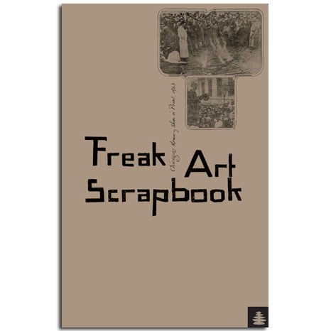 Freak Art Scrapbook: Chicago's Armory Show in Print, 1913 (Corbett vs. Dempsey, 2013)