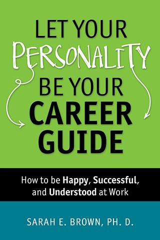 Let Your Personality Be Your Career Guide