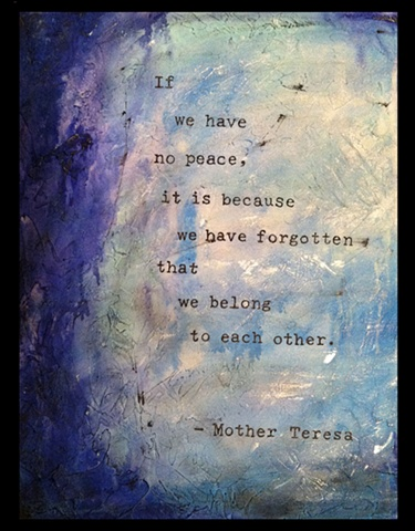 Mother Teresa, belong, peace, art, blue