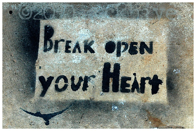 'break open your heart'
