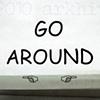 'go around'