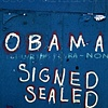 'obama = signed + sealed + delivered'