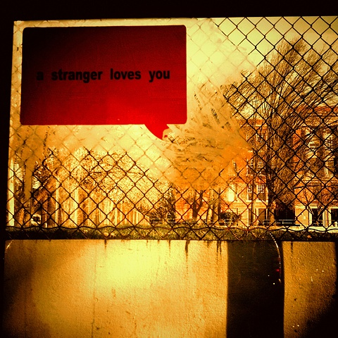 A Stranger Loves You