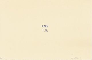 fake I. D.