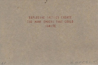 explosive tactics create too many embers that could ignite