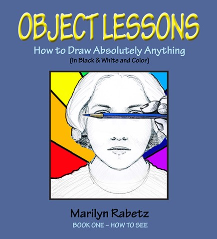 OBJECT LESSONS Written, illustrated and designed by Marilyn Rabetz