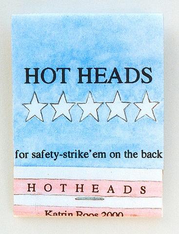 Hot Heads for safety : strike' em on the back