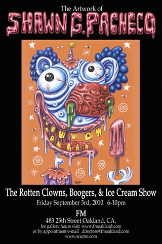 The Rotten Clowns, Boogers, and Ice Cream Show (September 2010)