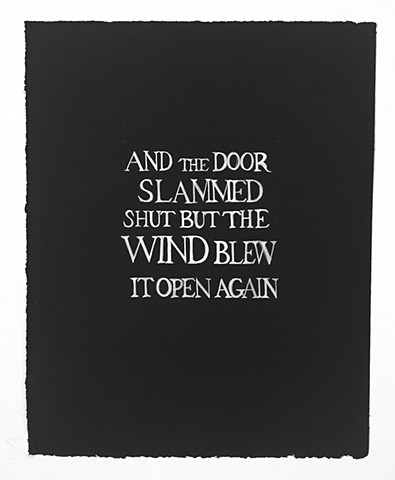 AND THE DOOR SLAMMED SHUT, BUT THE WIND...