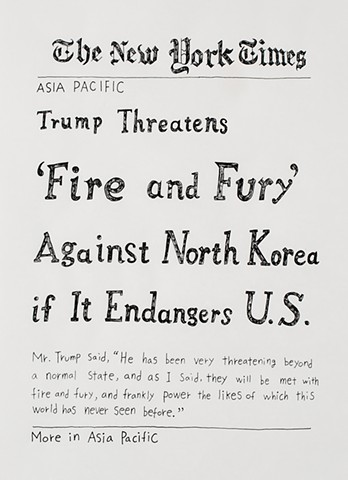 yangbinpark, print, screenprint, drawing, NYT, politics, history, news, documentation, text, writing, fire and fury, North Korea, Trump