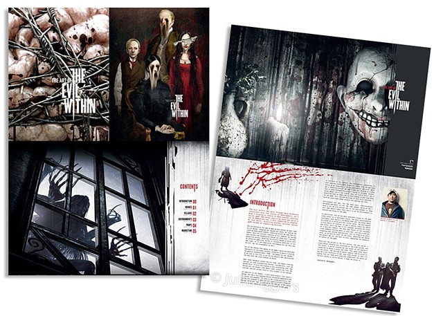The Art of The Evil Within  A 224 page hardcover companion art book to The Evil Within game by Shinji Mikami, the creator of the Resident Evil series.  co-designed by Julie Eggers and  Dark Horse Designer extraordinaire, Amy Arendts