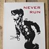 Never Run