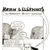 Aspirin and Elephants