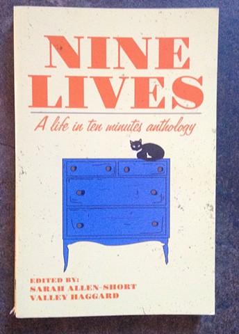 June 12, 2017.  Nine Lives: A Life in 10 Minutes Anthology