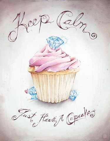Keep Calm, Just Have A Cupcake