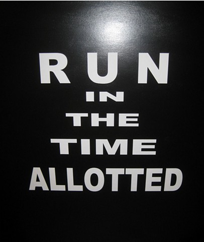 RUN THE TIME ALLOTTED MAX HELLER X ART