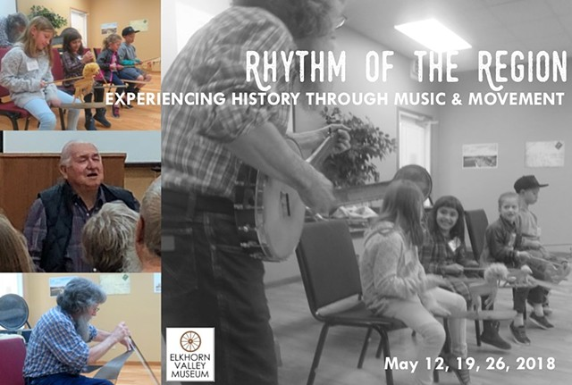 Rhythm of the Region: Experiencing History through Music and Movement  May 2018 Elkhorn Valley Museum, Norfolk, NE