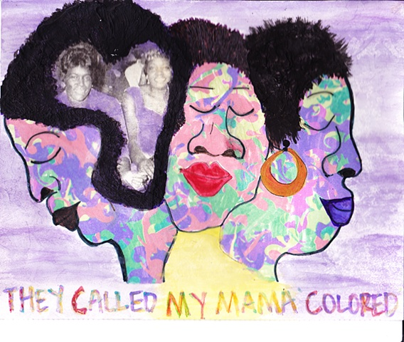 They Called My Mama Colored(SOLD)
