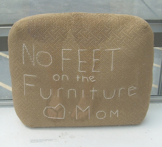 "Child Rearing: What Your Mother Always Told You  ""No Feet on the Furniture <3 Mom"""