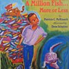 A Million Fish More or Less