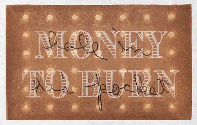 Moku hanga woodblock print by Annie Bissett about money cliches money to burn a hole in his pocket