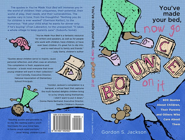"""You've Made Your Bed, Now Go Bounce On It,"" by Gordon Jackson, book cover"