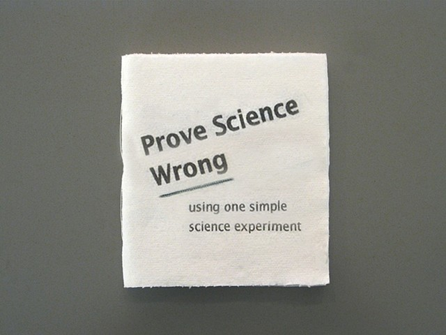 """Prove Science Wrong"""