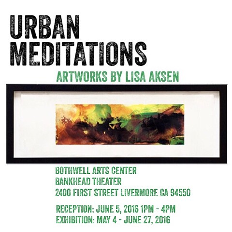 2016 Urban Meditations - Livermore Exhibition