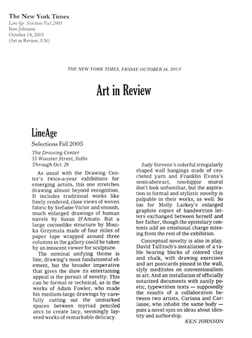 The New York Times, Art in Review, LineAge Selections Fall 2005, Ken Johnson, October 14, 2005