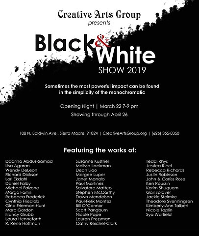 BLACK AND WHITE MARCH 22ND-APRIL 26TH, 2019