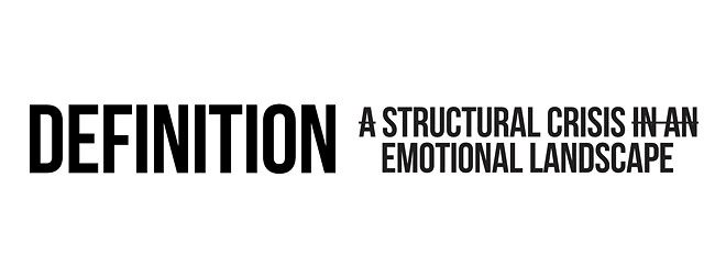 A Structural Crisis In An Emotional Landscape Definition