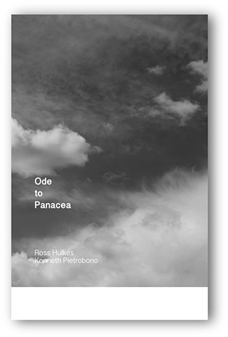 Ode to Panacea Text by Ross Hulkes  Artwork by Kenneth Pietrobono